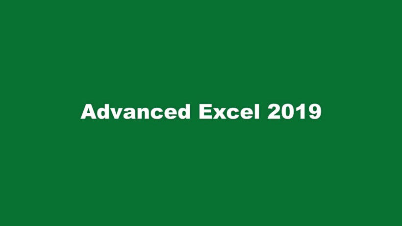 View Advanced Excel 2019 Video Demonstration