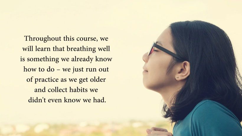 View The Art of Breathing Video Demonstration