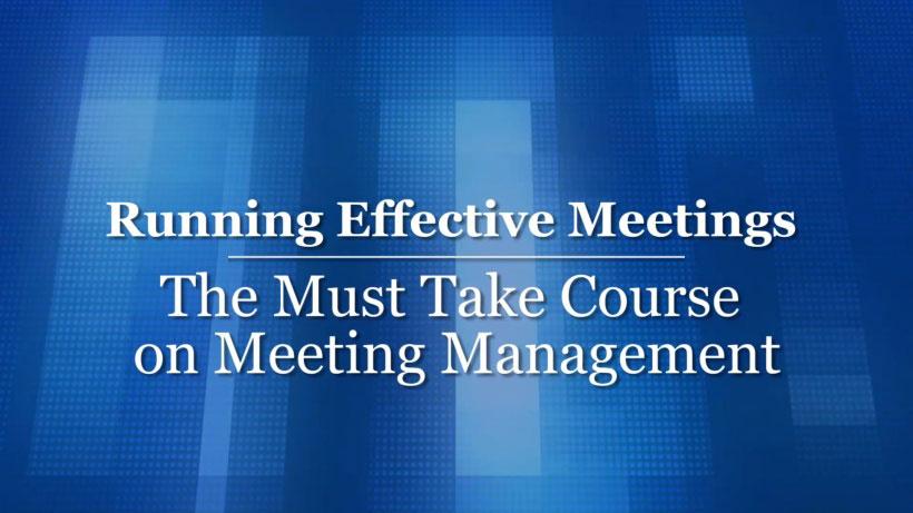 View Running Effective Meetings Video Demonstration
