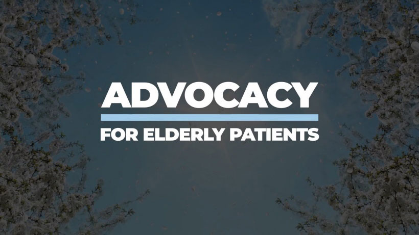 View Advocacy for Elderly Patients Video Demonstration