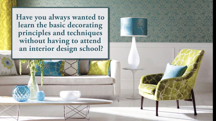 View Interior Decorating Made Easy Video Demonstration