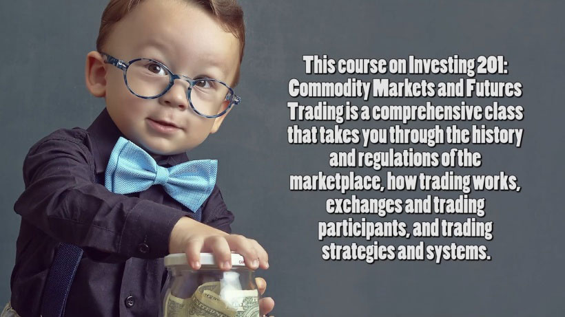 View Investing 201: Intro to Commodity, Options, and Futures Markets Video Demonstration