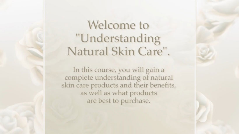 View Natural Skin Care 101 Video Demonstration