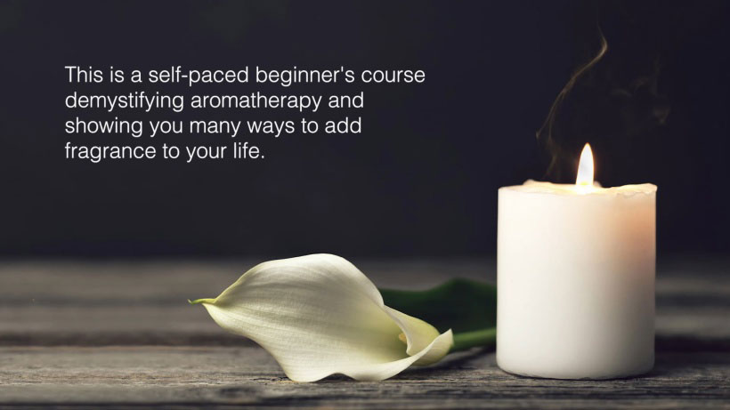 View Aromatherapy 101 Video Demonstration