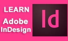 Adobe InDesign 101