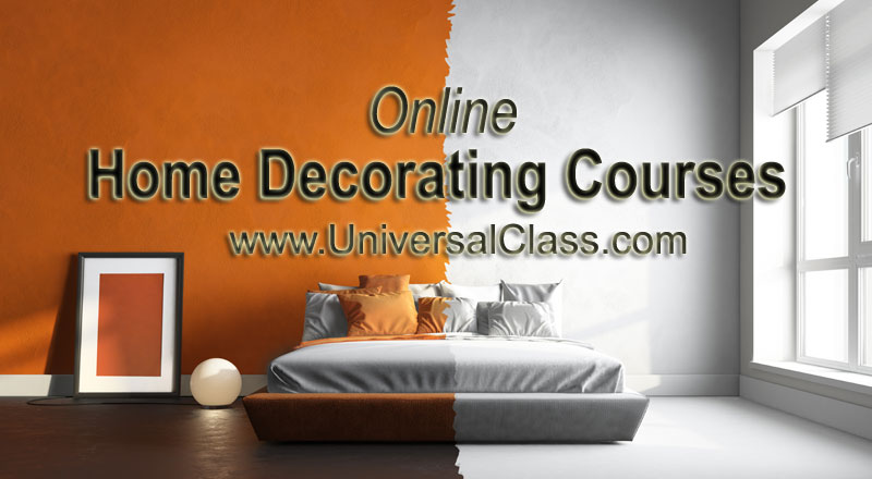Online Home Decorating Courses | UniversalClass