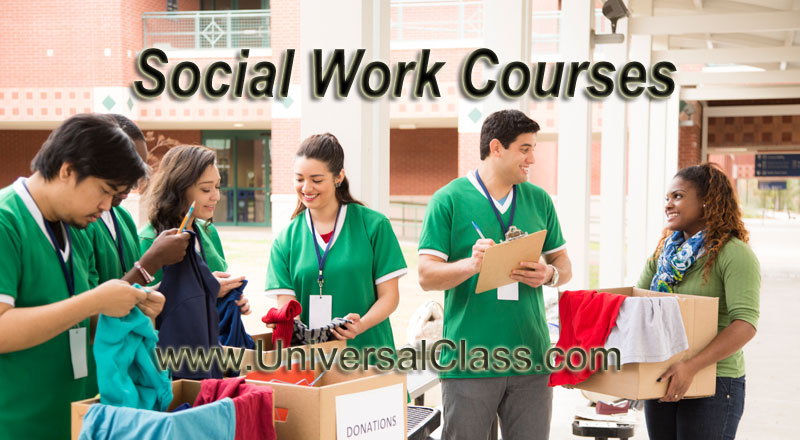 professional development courses in social work universalclass